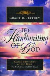 The Handwriting of God: Sacred Mysteries of the Bible - Grant R. Jeffrey