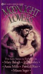 Moonlight Lovers: Five Love Stories to Enchant You - Mary Balogh, Maura Seger, Jo Beverley, Anita Mills, Patricia Rice