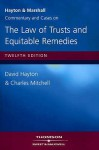 Hayton And Marshall: Commentary And Cases On The Law Of Trusts And Equitable Remedies - David J. Hayton, Charles Mitchell