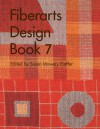 Fiberarts Design Book 7 - Lark Books, Lark Books