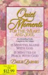 Quiet Moments for the Heart and Soul - Emilie Barnes