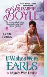 If Wishes Were Earls - Elizabeth Boyle, Susan Duerden