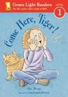 Come Here, Tiger! - Alex Moran, Lisa Campbell Ernst