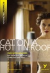 Cat on a Hot Tin Roof: Tennesse Williams (York Notes Advanced) - Steve Roberts