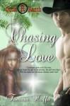 Chasing Love (The Circle R Ranch Series Book 2) - Tamara Hoffa