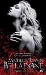 Nuit de sang: Belladone, T1 (Bit-Lit) (French Edition) - Michelle Rowen, Virginie Paitrault