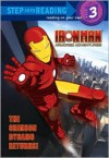The Crimson Dynamo Returns! (Marvel: Iron Man) - Dennis R. Shealy, Patrick Spaziante, Brandon Auman