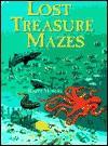 Lost Treasure Mazes - Roger Moreau