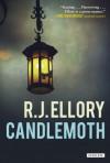Candlemoth: A Novel - R.J. Ellory