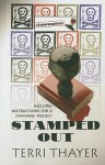 Stamped Out - Terri Thayer