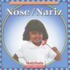 Nose/Nariz - Cynthia Fitterer Klingel, Robert Noyed, Gregg Andersen, Tatiana Acosta, Guillermo Gutierrez