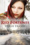 Red Fortunes - Hugh Fraser