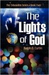 The Lights of God - Ralph D. Curtin
