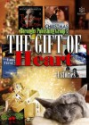 The Gift of Heart - Jami Davenport, Wendy S. Marcus, Elisabeth Silvers