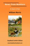 News from Nowhere an Epoch of Rest [Easyread Comfort Edition] - William Morris