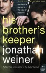 His Brother's Keeper - Jonathan Weiner