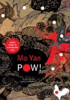 Pow! - Mo Yan, Howard Goldblatt
