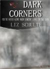 Dark Corners - Liz Schulte