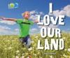 I Love Our Land - Carol Greene
