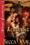 Accepting Eva [Slick Rock 8] (Siren Publishing Menage Everlasting) - Becca Van