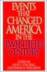 "Events That Changed America in the Twentieth Century (The Greenwood Press ""Events That Changed America"" Series) - Frank W. Thackeray"