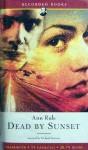 Dead By Sunset - Richard Ferrone, Ann Rule