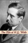 The Life of H.G. Wells - Golgotha Press