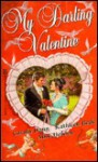My Darling Valentine - Kathleen Beck, Carola Dunn, Alice Holden