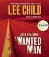 A Wanted Man: A Jack Reacher Novel (Jack Reacher, #17) - Dick Hill, Lee Child