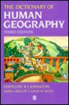 Dictionary of Human Geography - R.J. Johnston, Derek Gregory
