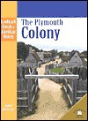 The Plymouth Colony - Janet Riehecky