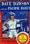 Dave Dawson with the Pacific Fleet - R. Sidney Bowen