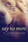Say No More - N. Gemini Sasson