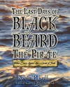 The Last Days of Black Beard the Pirate-Within Every Legend Lies a Grain of Truth - Kevin Duffus