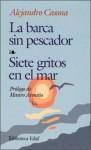 La barca sin pescador - Alejandro Casona, Jose A. Balseiro, J. Riis Owre