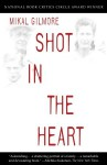 Shot in the Heart (Audio) - Mikal Gilmore, Will Patton