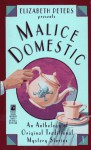 Malice Domestic; an Anthology of Original Traditional Mystery Stories - Elizabeth Peters, Charlotte MacLeod, Carolyn G. Hart, Audrey Peterson