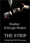 The Strip - Heather Killough-Walden