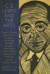 C.S. Lewis and the Arts: Creativity in the Shadowlands - David C. Downing, Bruce Herman, Jerry Root, Rod Miller