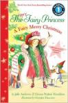 The Very Fairy Princess: A Fairy Merry Christmas - Julie Andrews Edwards, Emma Walton Hamilton