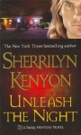 Unleash the Night (Dark-Hunter, #9; Were-Hunter, #4) - Sherrilyn Kenyon