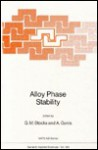 Alloy Phase Stability - G.M. Stocks