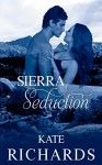 Sierra Seduction - Kate Richards