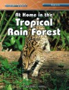 At Home in the Tropical Rain Forest - M.J. Cosson