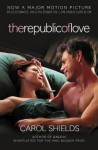 The Republic of Love - Carol Shields
