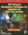 DSP Software Development Techniques for Embedded and Real-Time Systems [With CDROM] - Robert Oshana