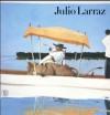 Julio Larraz - Edward Lucie-Smith