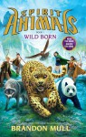 Spirit Animals Book 1: Wild Born - Library Edition - Brandon Mull