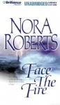 Face The Fire (Three Sisters Island Trilogy) - Sandra Burr, Nora Roberts