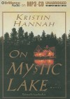 On Mystic Lake - Kristin Hannah, Susan Ericksen